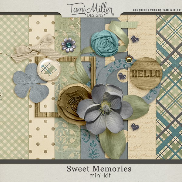 Sweet Memories by Tami Miller Designs