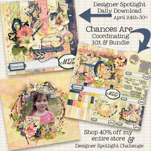 Chances Are by MDD Designs